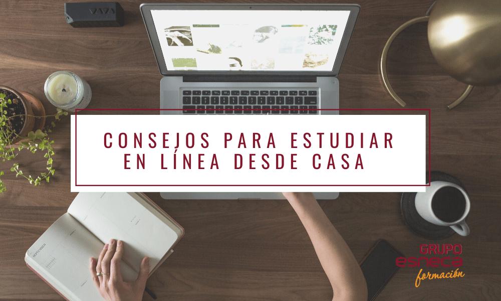 Consejos para estudiar en línea desde casa