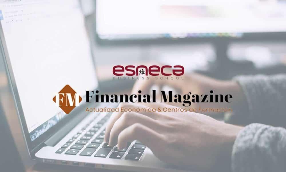 Esneca como una de las mejores escuelas de negocios del Ranking de Financial Magazine