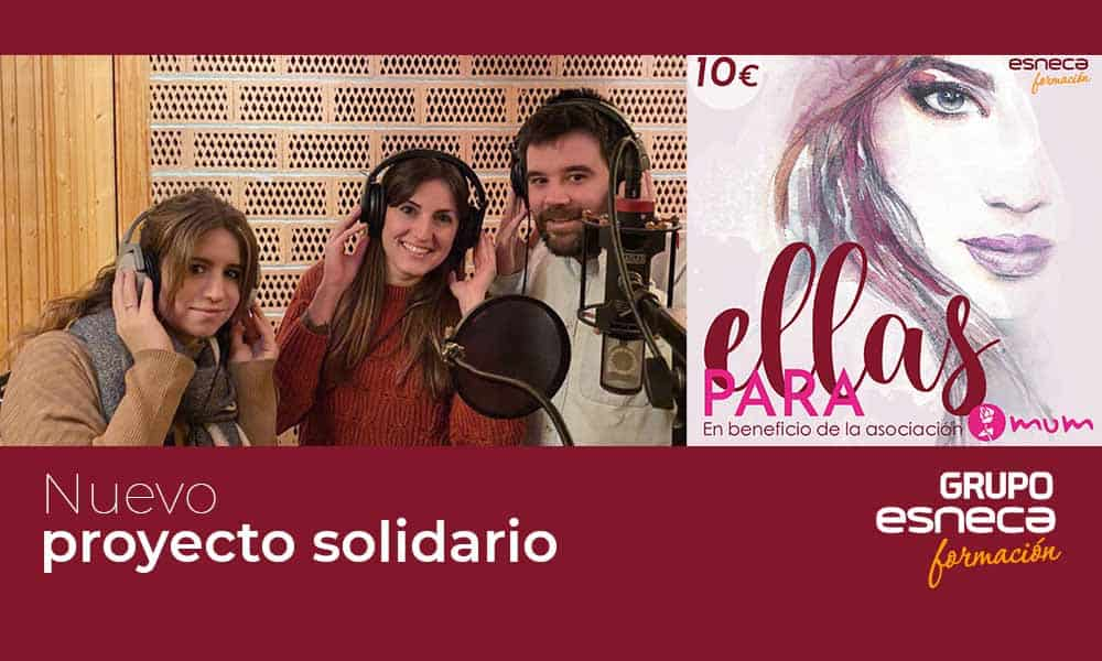 """Grupo Esneca prepara el disco solidario """"Para ellas"""""""