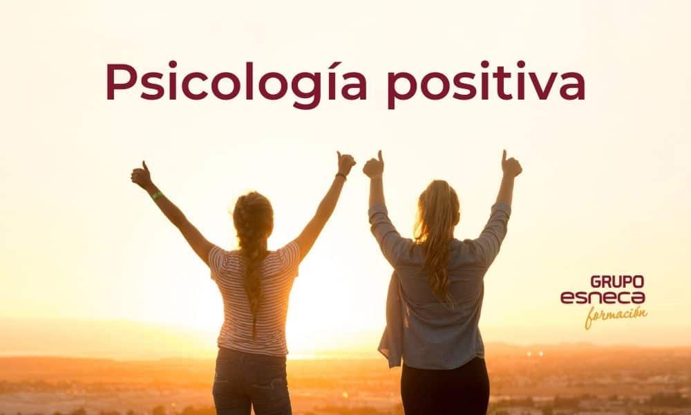 Cambia tu estilo de vida con la psicología positiva