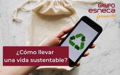 Claves para una vida sustentable